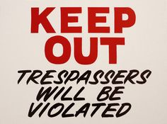 """""""Keep Out"""", 21 x 15 inches, one shot enamel on wood panel, 2012"""