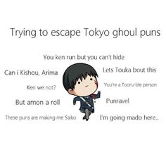 I'm crying and laughing because I've only heard the Kaneki ones