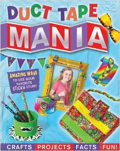 Duct Tape Mania by Amanda Formaro of Crafts by Amanda
