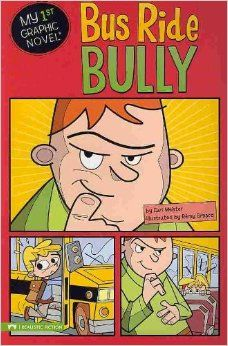 Bus Ride Bully (My First Graphic Novel): Cari Meister, Gavin hates riding the bus. Max, the bus bully, is always picking on him. But when Max is gone for a few days, Gavin starts to worry. Does Gavin actually miss the bus bully?