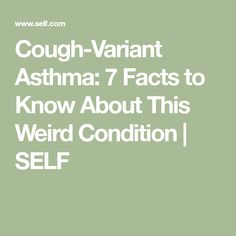 remedies for asthma Remedies For Asthma attack Remedies For Asthma children Remedies For Asthma cough Remedies For Asthma essential oils Remedies For Asthma lungs Cough-Variant Asthma: 7 Facts to Know About This Weird Condition Dry Cough Remedies, Natural Asthma Remedies, Ayurvedic Remedies, Essential Oils For Asthma, Cough Relief, Chest Congestion, Asthma Symptoms, Natural Treatments, How To Know