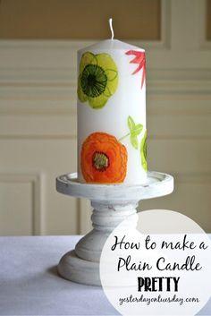 Transform a plain candle into a pretty one with Mod Podge
