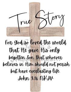 True Story - John 3:16