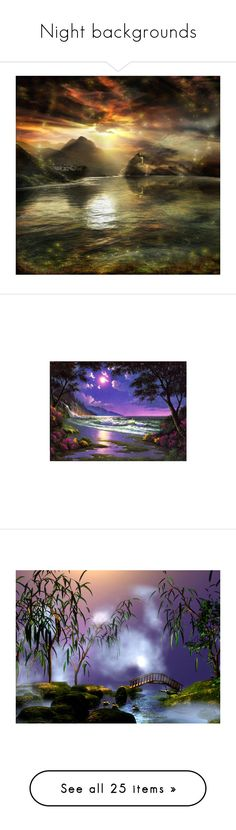 """""""Night backgrounds"""" by callmerose ❤ liked on Polyvore featuring backgrounds, art, sky, fantasy, landscape, scenery, moon, fondos, paisajes and fantasy background"""