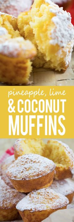 Pineapple, Lime & Coconut Muffins - These muffins are like sunshine in the form of a muffin making them the perfect summertime treat.