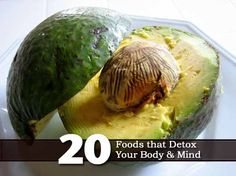 20 Foods That Detox Your Body & Mind -