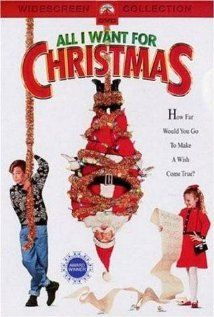 Best Christmas Movies For Kids - All I Want for Christmas Poster