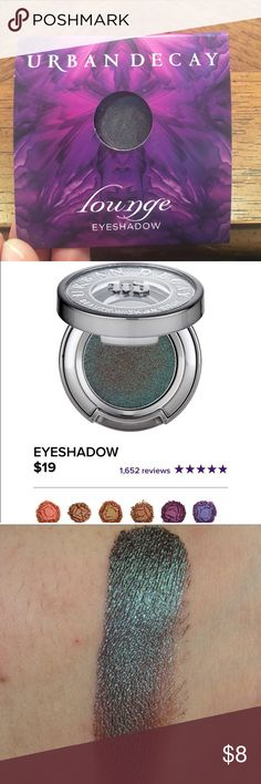Urban Decay eyeshadow Never been worn or opened Urban Decay sample eyeshadow in the shade Lounge. It is a trippy duotone shade that changes colors in different light. Urban Decay Makeup Eyeshadow