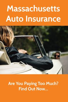 Massachusetts Auto Insurance Facts Car Insurance Insurance