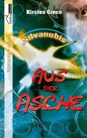 TVSC's kleine Welt: Rezension: Aus der Asche - Silvanubis #2 von Kirst...