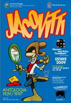 """""""Jacovitti. Antologia 1939/1997"""" (30 giugno / 30 ottobre 2009) di Benito Jacovitti, a cura di Silvia Jacovitti e Dino Aloi"""