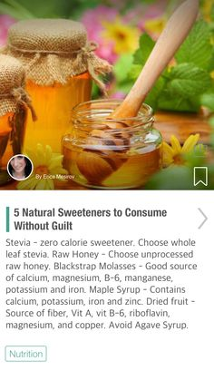 5 Natural Sweeteners to Consume Without Guilt - via @CureJoy