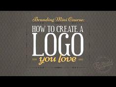 How To Create A Logo You Love {Free Mini Course} - YouTube