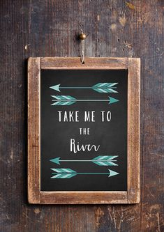 Take Me to The River  Adventurer Phrase  by FloralPhilosopher, $5.00