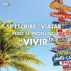 Viajar para vivir Best Travel Quotes, Best Quotes, Travel Essentials, Travel Tips, Smart Quotes, Find Quotes, Philosophy Quotes, Bon Voyage, Plan Your Trip