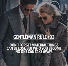 Gents Rule #33 Men Quotes, Wisdom Quotes, Quotes To Live By, Life Quotes, Rules Quotes, Style Quotes, Mommy Quotes, Couple Quotes, Success Quotes