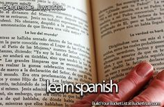 Before I die, I want to...Learn Spanish. Follow my bucket list and create your own @ BucketMate.com