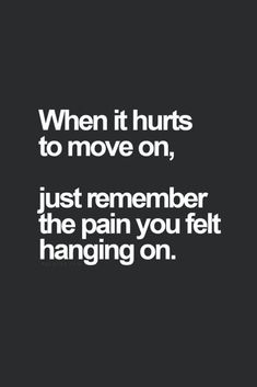 Super Quotes About Strength To Move On Letting Go Motivation 40 Ideas Go For It Quotes, New Quotes, Quotes To Live By, Motivational Quotes, Inspirational Quotes, Heart Quotes, Sad Breakup Quotes, Moving Quotes, Hang On Quotes