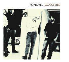 Fonovel - Good vibe [CD]  Sklep: http://www.sprecords.pl/muzyka/fonovel-good-vibe-cd_p_26.html  Cena: 27,99 PLN