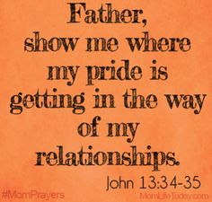 Prayer - help us to see our pride and to humble us. Prayer For Mothers, Prayer For My Children, Prayer Quotes, Bible Quotes, Mom Prayers, Power Of Prayer, Daily Prayer, Faith In God, Christian Life