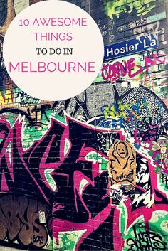 10 awesome things to do in Melbourne, Australia that will make you feel like a local- including a trip to Hosier Lane and Brighton Beach! Australia Tourism, Visit Australia, Melbourne Australia, Australia 2017, South Australia, Victoria Australia, Melbourne Attractions, Melbourne Travel, Brighton Beach Melbourne