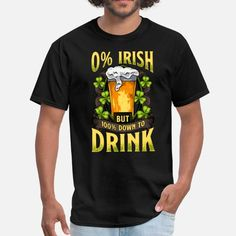 Patricks Day Irish Down To Drink Men's T-Shirt ✓ Unlimited options to combine colours, sizes & styles ✓ Discover T-Shirts by international designers now! Beer Humor, Paddys Day, Heather Black, Fruit Of The Loom, Custom Clothes, Drinking, Irish, The 100, Cool Designs