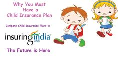 Compare Child Insurance Policy Online and find cheap Child Investment Plans in india. For Compare : http://www.insuringindia.com/life-insurance/Child/online-child-insurance-home.aspx
