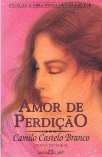 Amor de perdição   - Camilo Castelo Branco