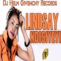 Lindsay - Ndisiyeyi (DJ Helm Givenchy Records)April 2017 by Percy Dancehall Reloaded on SoundCloud