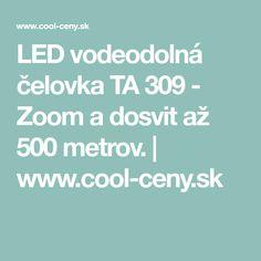 LED vodeodolná čelovka TA 309 - Zoom a dosvit až 500 metrov. Led