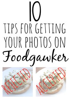 How to Get Your Photos Accepted to Foodgawker - The Rustic Willow Homemade 3d Printer, Food Photography Tips, Never Stop Learning, Social Media Tips, Blog Tips, Money Tips, How To Make Money, Writing, Rustic