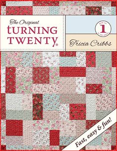 Turning Twenty The Original (Book #1) Turn 20 fat quarters into a beautiful quilt in 4 hours! Turning Twenty® is the perfect pattern if you are a beginning quilter, a dream if you are an experienced quilt maker, and wonderful for classes. http://www.turningtwenty.com/store-detail.php?cat=2&ID=13
