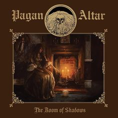 """Release Of Last PAGAN ALTAR Album """"The Room Of Shadows"""" Nears"""