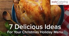 7 Delicious Ideas for Your Christmas Holiday Menu This Year Christmas Buffet, Christmas Holidays, Picture Blog, Catering Food, Menu Planning, Singapore, Roast, Turkey, Dinner