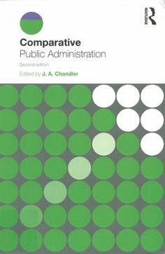 Comparative public administration/ edited by J.A. Chandler, 2014