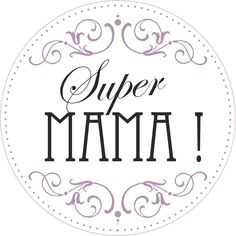 Digi stemple by AliceCreations: 44. Super Mama !
