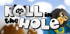 Roll in the Hole v1.20.00Requirements: Android 1.6 and upOverview: Roll Popo the panda around to collect his ice cream.   Meet PoPo, the chubby panda who just can't get enough ice cream. Imagine his surprise when he...