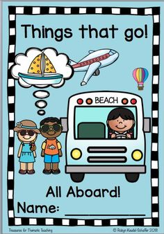 Things That Go Transport Theme: ELA Reading, writing and language worksheets Map Skills, Transportation Theme, Reading Comprehension Worksheets, Sentence Writing, Parts Of Speech, English Language Arts, Booklet, Literacy, To Go