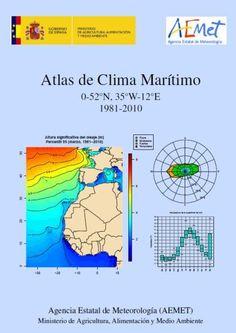 Atlas de clima marítimo (0-52ºN, 35ºW-12ºE; 1981-2010) [Recurso electrónico] / José Antonio Guijarro ... [et al.] (2015)