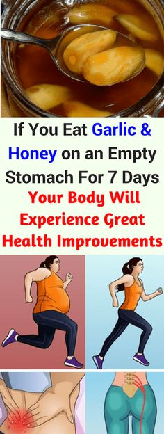 If You Eat Garlic & Honey On An Empty Stomach For 7 Days Your Body Will Experience Great Health Improvements!!! - All What You Need Is Here
