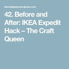 42. Before and After: IKEA Expedit Hack – The Craft Queen