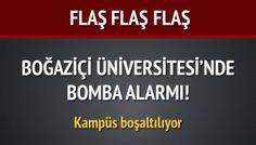 Boğaziçi Üniversitesi'nde bomba alarmı!