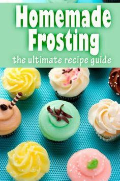 Homemade Frosting :The Ultimate Recipe Guide - Over 30 Delicious & Best Selling Recipes by Susan Hewsten, @Amy Blandford