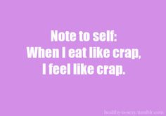 And yet I never fail to eat crap again... And again...