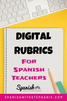 Digital Rubrics for Spanish Teachers
