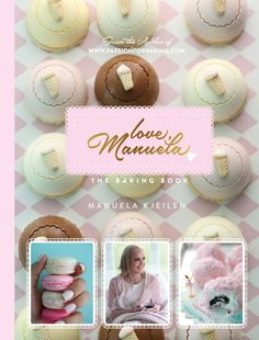 Love, Manuela - The Baking Book Love, Manuela is a dazzling, gorgeous full-colored baking book in English! Here Manuela shares her best tips and tricks in more than 120 recipes to make the most beautiful baked goods -delicious cookies, dressed-up cupca Nutella Frosting, Chocolate Fudge Frosting, Vanilla Frosting, Chocolate Chip Cookies, Jelly Roll Cake, Cake Filling Recipes, Vanilla Sponge Cake, Homemade Donuts, Meringue Cookies