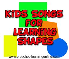Preschool shape songs for toddlers to learn to identify various shapes. These pre k songs are a great addition to lesson plans on the same topic. Kindergarten Songs, Preschool Music, Preschool Classroom, Preschool Learning, Preschool Shapes, Preschool Ideas, Classroom Ideas, Preschool Prep, Learning Resources