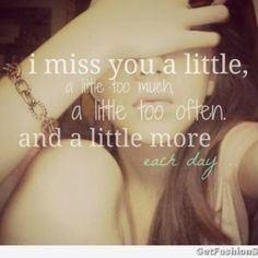 Right at this moment, more than ever, I miss you. Missing You Quotes For Him, Missing You Love, I Miss You Like, Miss You Dad, Genius Quotes, Amazing Quotes, Girl Images With Quotes, Quotes Images, Daily Quotes