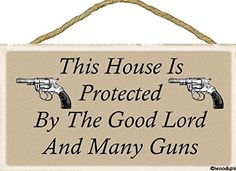This House Is Protected By the Good Lord and Many Guns  Makes a great gift idea  Sign 5x10 Wood Plaque * You can find more details by visiting the image link.
