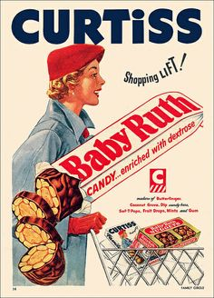 Curtiss Baby Ruth - now enriched with dextrose! #vintage #1950s #food #ads